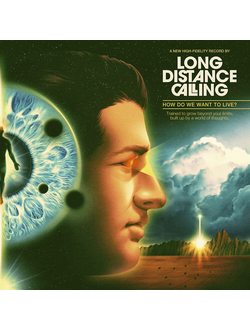 Long Distance Calling - How Do We Want To Live? CD