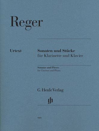 Reger Sonatas and Pieces for Clarinet and Piano