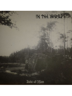In The Woods... Isle Of Men LP