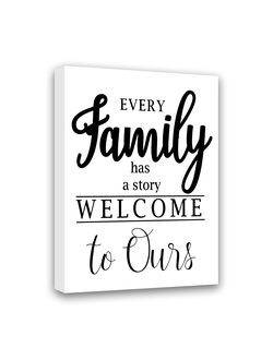 "Картина-мотиватор на деревянном подрамнике ""Every family has a story. Welcome to ours"""