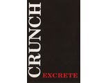 "Crunch ""Excrete"" (Morbid Noizz Productions)"