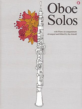 Oboe Solos Everybody's Favorite Series, Volume 99  By Jay Arnold