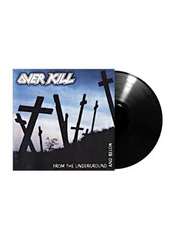 OVERKILL From the underground and below LP