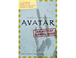 James Cameron's Avatar. An Activist Survival Guide ИНОСТРАННЫЕ КНИГИ О КИНО, MOVIE BOOK, intpresssho
