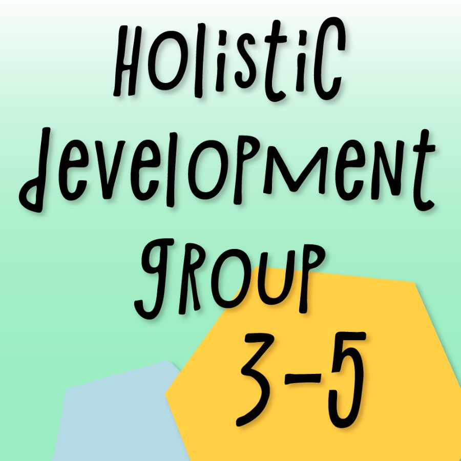 Holistic Development Group (3 - 5 years)