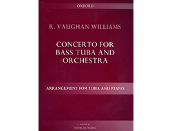 Vaughan Williams, Ralph Concerto for bass tuba and orchestra : for tuba and piano new edition 2013