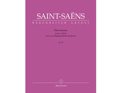 Saint-Saens, Havanaise for Violin and Piano op. 83