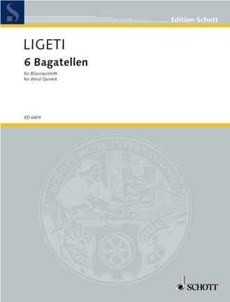 Ligeti, G: Six Bagatelles for Wind quintet