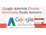 Google AdWords Display Advertising Exam Answers 2018