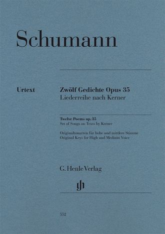Robert Schumann Twelve Poems op. 35, Set of Songs on Texts by Kerner