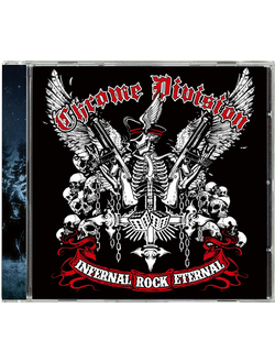 CHROME DIVISION - Infernal Rock Eternal CD