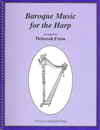 Friou, Deborah. Baroque Music for the Harp