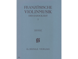 French Violin Music of the Baroque Era Volume I