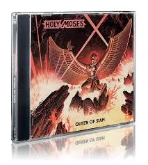 Holy Moses - Queen Of Siam CD