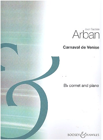 Arban, Jean Baptiste Carnaval de Venise Air varié for trumpet and piano