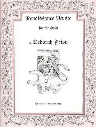 Renaissance Music for Harp by Deborah Friou