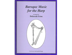 Baroque Music for the Harp by Deborah Friou