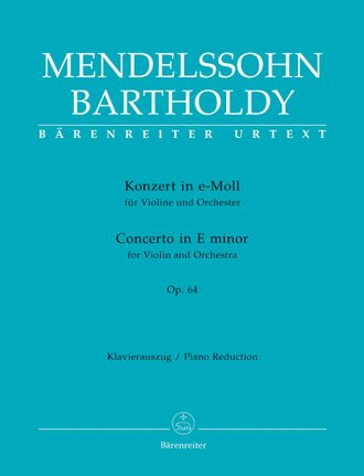 Mendelssohn Concerto for Violin and Orchestra E minor op. 64