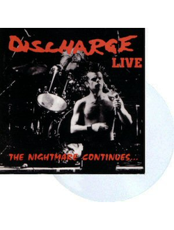 Discharge - The Nightmare Continues... Live LP