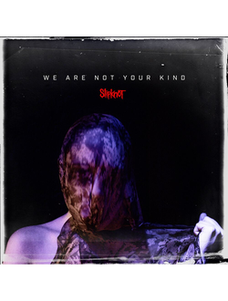 SLIPKNOT - We Are Not Your Kind CD