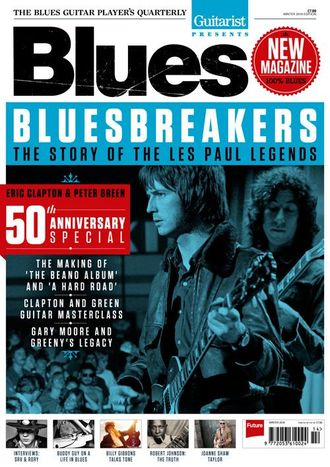 Guitarist Presents Blues Magazine Winter 2016 Eric Clapton, Peter Green Cover ИНОСТРАННЫЕ МУЗЫКАЛЬНЫ
