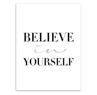 Холст BELIEVE IN YOURSELF