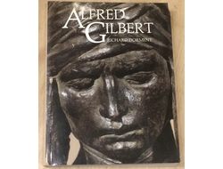 Alfred Gilbert. Richard Dorment