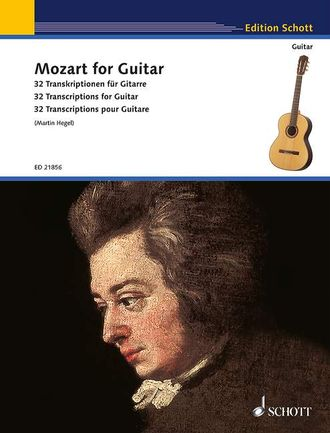 "Mozart, ""Mozart for Guitar"", 32 Transcriptions for Guitar"