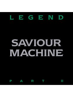 SAVIOUR MACHINE Legend part II 2LP