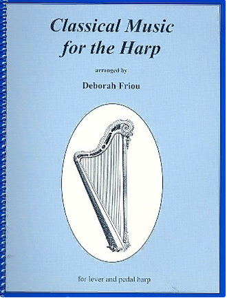 Friou, Deborah. Classical Music for Harp