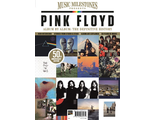 Pink Floyd Album By Album The Definitive History Music Milestones Presents ИНОСТРАННЫЕ МУЗЫКАЛЬНЫЕ Ж