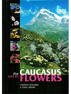 The Caucasus and its Flowers