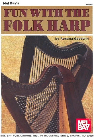 Goodwin, Roxana. Fun with the Folk Harp