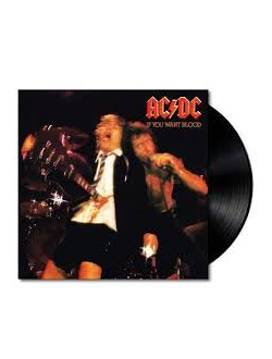 AC/DC - If You Want Blood You've Got It LP